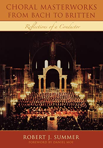 9780810859036: Choral Masterworks from Bach to Britten: Reflections of a Conductor