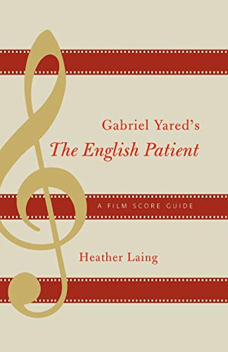 9780810859104: Gabriel Yared's the English Patient: A Film Score Guide