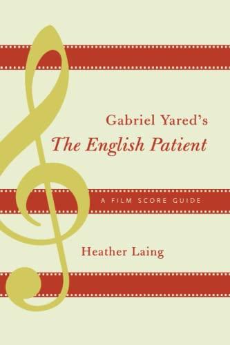 9780810859104: Gabriel Yared's The English Patient: A Film Score Guide (Film Score Guides)