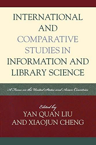 9780810859159: International and Comparative Studies in Information and Library Science: A Focus on the United States and Asian Countries (Look and Learn)