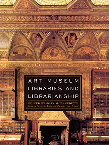 Art Museum Libraries and Librarianship