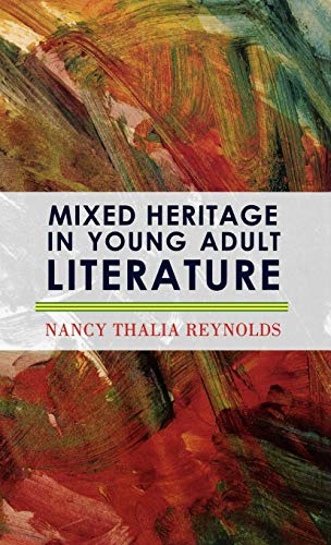 9780810859692: Mixed Heritage In Young Adult Literature (Scarecrow Studies in Young Adult Literature)
