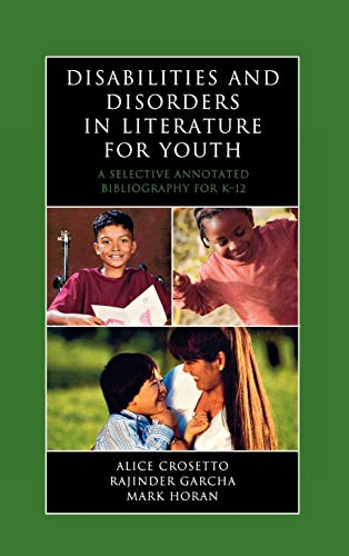 9780810859777: Disabilities and Disorders in Literature for Youth: A Selective Annotated Bibliography for K-12 (Literature for Youth Series)