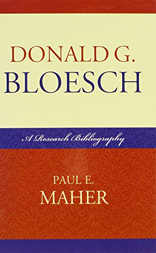 Donald G. Bloesch: A Research Bibliography (Hardback): Paul E. Maher