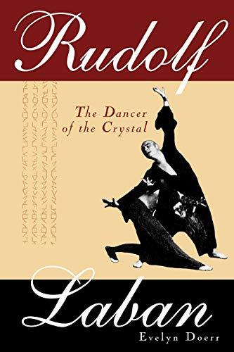 9780810860070: Rudolf Laban: The Dancer of the Crystal