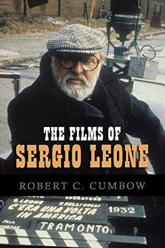 9780810860414: The Films of Sergio Leone