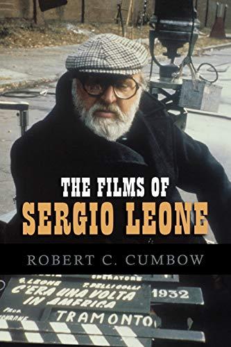 9780810860414: The Films of Sergio Leone