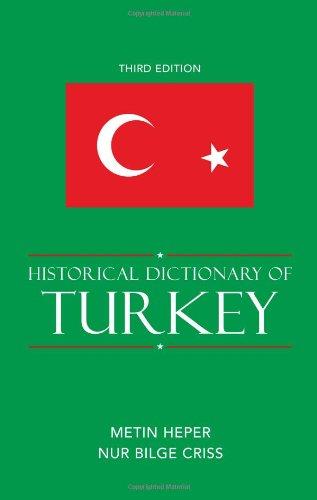 Historical Dictionary of Turkey (Hardback): Metin Heper, Nur Bilge Criss