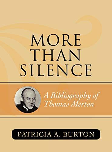 9780810860957: More Than Silence: A Bibliography of Thomas Merton (American Theological Library Association (ATLA) Bibliography Series)