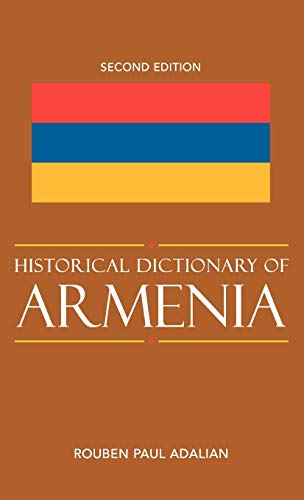 9780810860964: Historical Dictionary of Armenia (Historical Dictionaries of Europe)