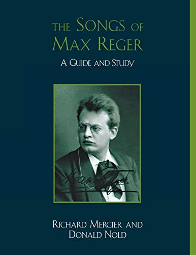 9780810861206: The Songs of Max Reger: A Guide and Study