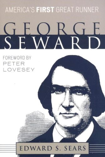 9780810861336: George Seward: America's First Great Runner