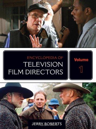 Encyclopedia of Television Film Directors 2 Volume Set: Roberts, Jerry
