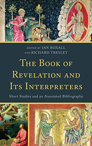 9780810861534: The Book of Revelation and Its Interpreters: Short Studies and an Annotated Bibliography
