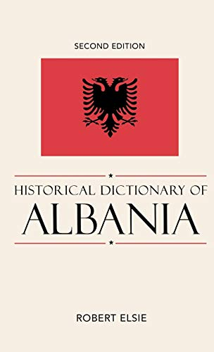 9780810861886: Historical Dictionary of Albania