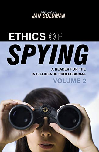 9780810861985: Ethics of Spying: A Reader for the Intelligence Professional: 2 (Security and Professional Intelligence Education Series)