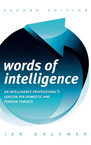 9780810861992: Words of Intelligence: An Intelligence Professional's Lexicon for Domestic and Foreign Threats (Security and Professional Intelligence Education Series)