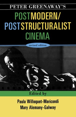 9780810862012: Peter Greenaway's Postmodern / Poststructuralist Cinema