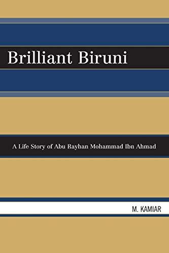 9780810862432: Brilliant Biruni: A Life Story of Abu Rayhan Mohammad Ibn Ahmad