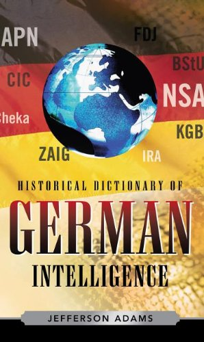 9780810863200: Historical Dictionary of German Intelligence
