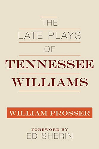 9780810863613: The Late Plays of Tennessee Williams