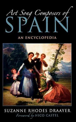 9780810863620: Art Song Composers of Spain: An Encyclopedia