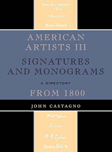 9780810863828: American Artists III: Signatures and Monograms From 1800