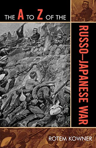9780810868410: The A to Z of the Russo-Japanese War (The A to Z Guide Series)