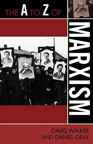 9780810868526: The A to Z of Marxism