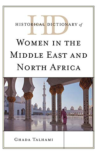 9780810868588: Historical Dictionary of Women in the Middle East and North Africa (Historical Dictionaries of Women in the World)