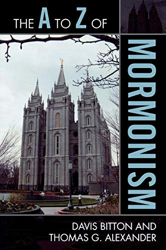 9780810868977: The A to Z of Mormonism (The A to Z Guide Series)