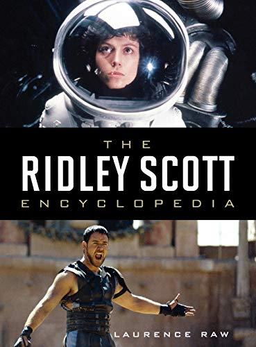 9780810869516: The Ridley Scott Encyclopedia