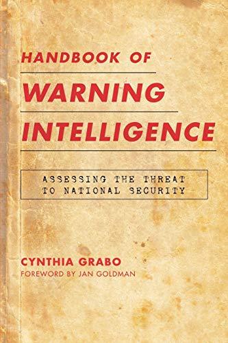 Handbook of Warning Intelligence: Grabo, Cynthia M.