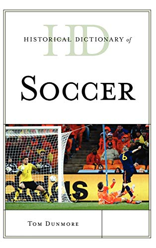 9780810871885: Historical Dictionary of Soccer (Historical Dictionaries of Sports)