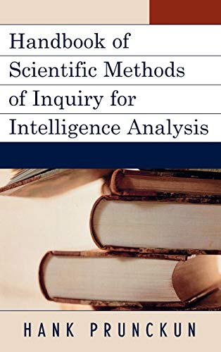 9780810871915: Handbook of Scientific Methods of Inquiry for Intelligence Analysis (Security and Professional Intelligence Education Series)