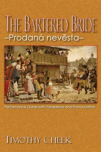 9780810872608: The Bartered Bride - Prodana nevesta: Performance Guide with Translations and Pronunciation