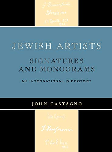 Jewish Artists: Signatures and Monograms (0810874210) by John Castagno