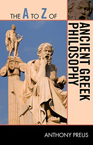 9780810875852: The A to Z of Ancient Greek Philosophy (The A to Z Guide Series)