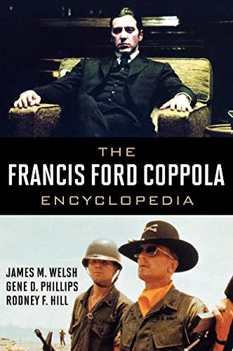 9780810876507: The Francis Ford Coppola Encyclopedia