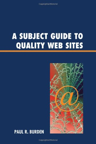 9780810876941: A Subject Guide to Quality Web Sites