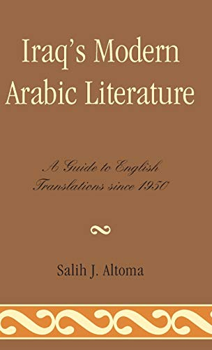 9780810877054: Iraq's Modern Arabic Literature: A Guide to English Translations Since 1950