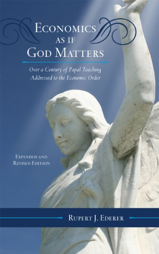 9780810877986: Economics as if God Matters: Over a Century of Papal Teaching Addressed to the Economic Order (Catholic Social Thought)
