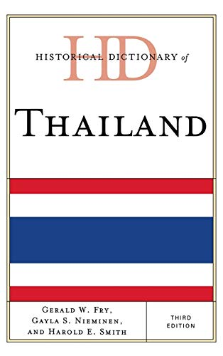 9780810878020: Historical Dictionary of Thailand (Historical Dictionaries of Asia, Oceania, and the Middle East)