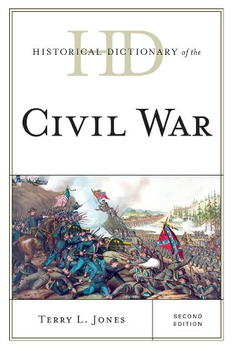 9780810878112: Historical Dictionary of the Civil War (Historical Dictionaries of War, Revolution, and Civil Unrest)