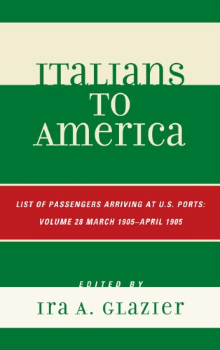 9780810878792: Italians to America: March 1905 - April 1905: Lists of Passengers Arriving at U.S. Ports