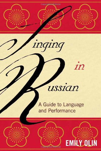 9780810881167: Singing in Russian: A Guide to Language and Performance