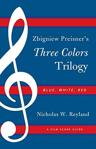 9780810881389: Zbigniew Preisner's Three Colors Trilogy: Blue, White, Red: A Film Score Guide (Film Score Guides)