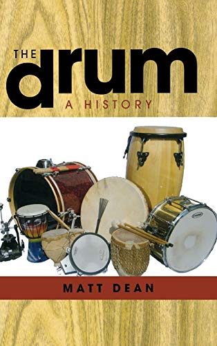 9780810881709: The Drum: A History