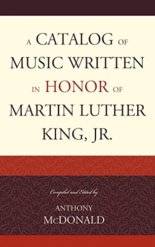 A Catalog of Music Written in Honor of Martin Luther King Jr. (Hardback)