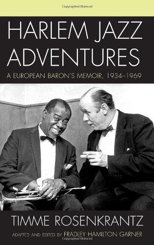 Harlem Jazz Adventures: A European Baron's Memoir, 1934-1969 (Studies in Jazz): Rosenkrantz, ...